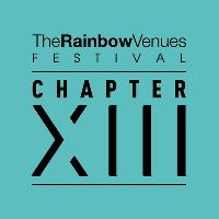 The Rainbow Venues Festival 2017 - Chapter XIII