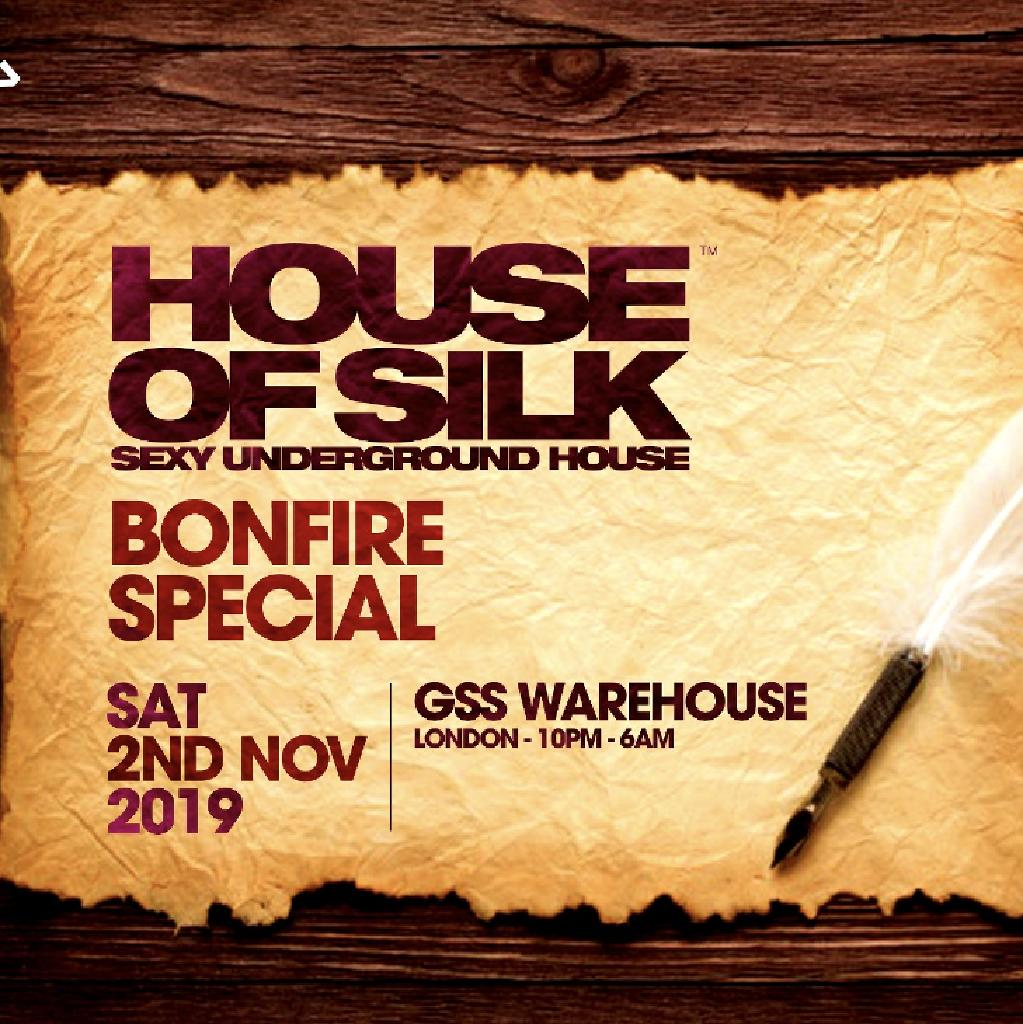 House of Silk - Halloween - Bonfire Special