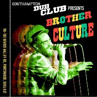 Southampton Dub Club #3 with BROTHER CULTURE, DISORDA + more