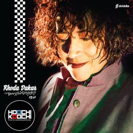 Rhoda Dakar (The Bodysnatchers DJ Set) @ Hoochi Koochi
