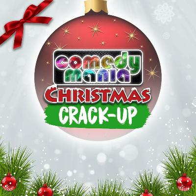 Comedymanias Christmas Crack Up Manchester Tickets The Comedy Store Manchester Mon 17th December 2018 Lineup