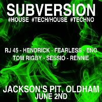 Subversion 2nd June - Residents And Friends