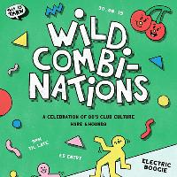 Wild Combinations #002: A Celebration of the 80s [Free]