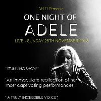 MK11 Presents: One Night of Adele (Tribute)