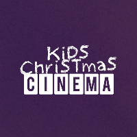 Kid's Christmas Cinema