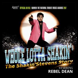 Whole Lotta Shakin' – The Shakin Stevens Story
