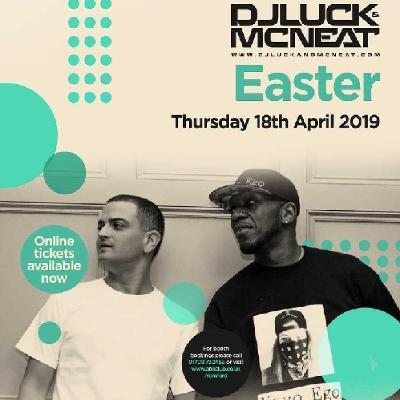 MAUNDY THURSDAY FT  DJ LUCK & MC NEAT Tickets | ATIK Romford