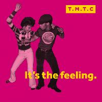 TMTC | It's the feeling!