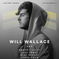 Club Content presents Will Wallace & more
