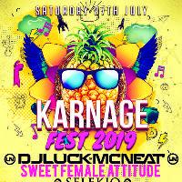 Karnage Fest 2019 - Outdoor Festival
