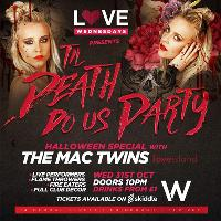 LOVE Presents TIL DEATH DO US PARTY | Halloween Special