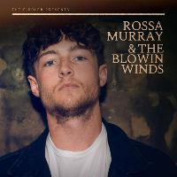 Rossa Murray & The Blowin Winds