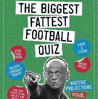 The Biggest Fattest Football Quiz