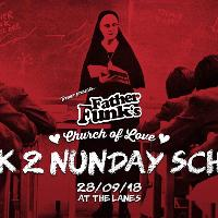 Father Funks Church Of Love: Back 2 Nunday School
