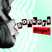 Bonkers Bingo in association with Luda & The Tropicana