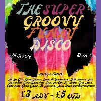 The Super Funky Groovy Disco