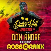 Dancehall Rocks ft Don Andre Hosted by Robbo Ranx