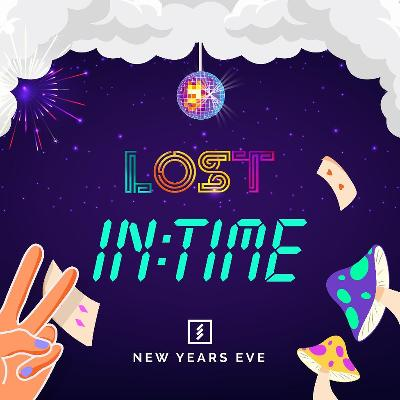 LOST In Time : NYE Special : Underground Liverpool : Mon 31st De