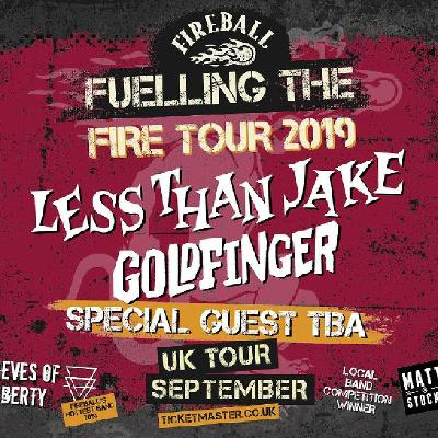 Fireball Fuelling The Fire Tour