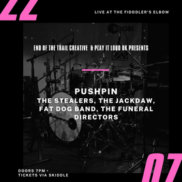 Pushpin,The Stealers,The Jackdaw,Fat Dog,The Funeral Directors