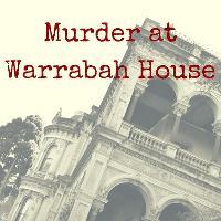 Murder at Warrabah House