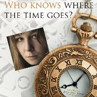 Who Knows Where the Time Goes? - A Tribute to Sandy Denny