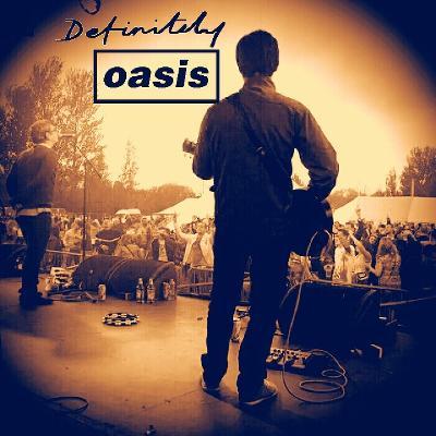 Definitely Oasis - Greatest Hits Set Preston