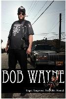 Bob Wayne - Dave ARcari - The Brothers Outlaw