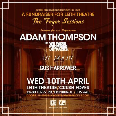 Leith Theatre / Foyer Sessions 001