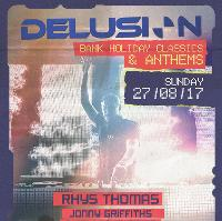 Delusion Bank Holiday Classics & Anthems