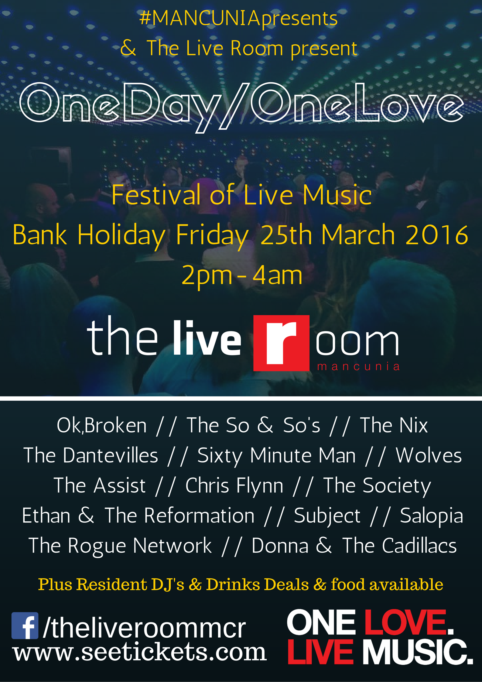Mancuniapresents the one day one love festival of live music at the live room mixmag for Redwood room live music schedule