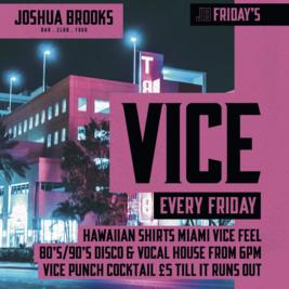 Vice Fridays at Joshua Brooks