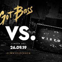 Got Bass x Wired