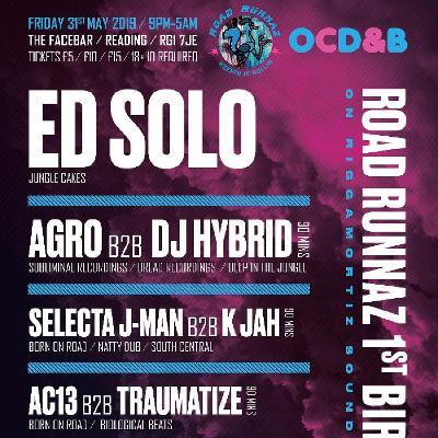 RR 1st Bday w/ ED SOLO + many more / OCD&B / Riggamortiz Sounds