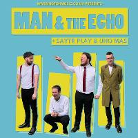 Man & the Echo + Special Guests