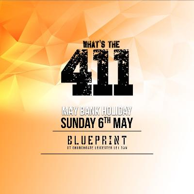 Whats the 411 blueprint leicester sun 6th may 2018 venue whats the 411 blueprint leicester sun 6th may 2018 malvernweather Images