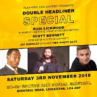 Double Headliner special ft. Rudi Lickwood and Scott Bennett