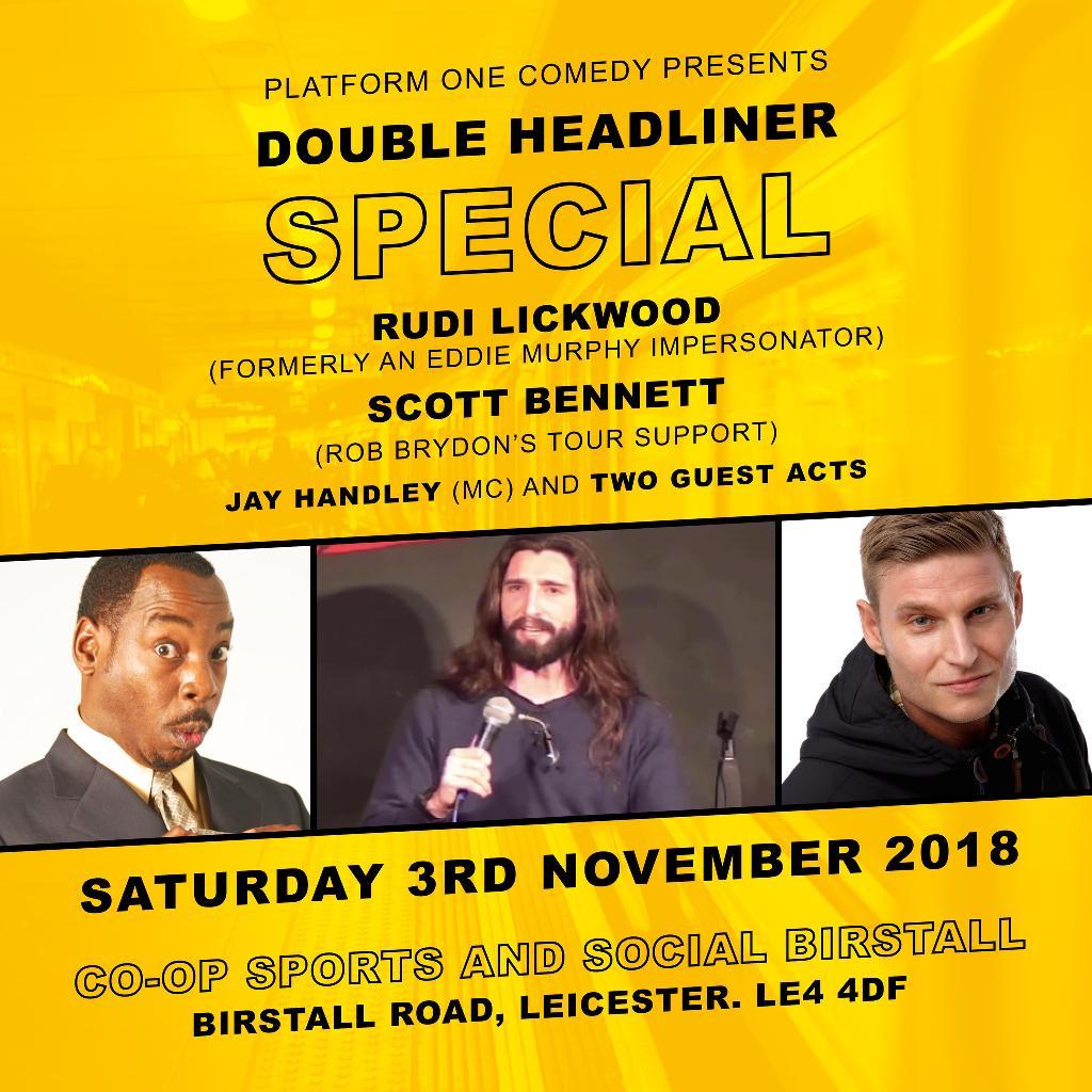 Double Headliner special ft. Rudi Lickwood and Scott Bennett