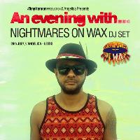 An Evening With Nightmares On Wax