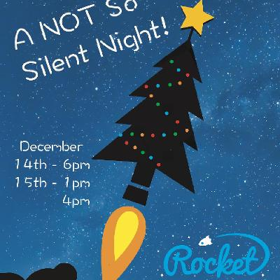A NOT So Silent Night!