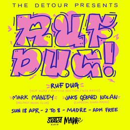 The Detour presents Ruf Dug (Ruf Kutz, Rhythm Section, NTS Radio