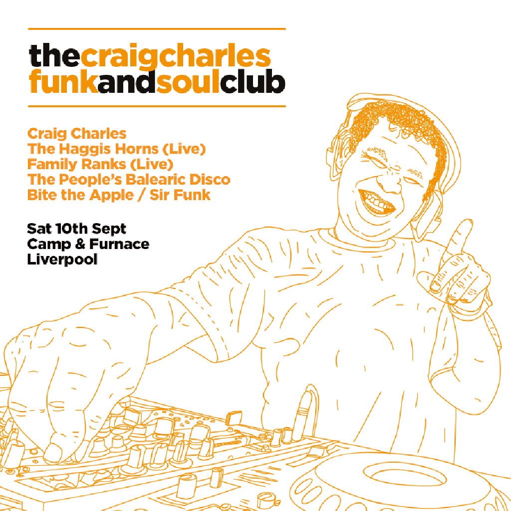 The craig charles funk soul club liverpool tickets Where does craig charles live