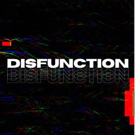 Disfunction