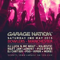 Garage Nation // LUCK & NEAT // MAJESTIC // MATT JAM // PSG ++++