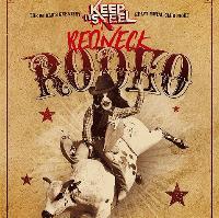 Keep it Steel: Redneck Rodeo