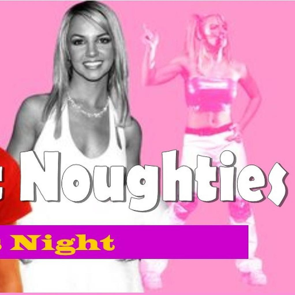 Nothin' But Noughties - 2000s Club Night