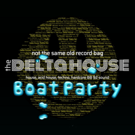 The Delta House Boat Party