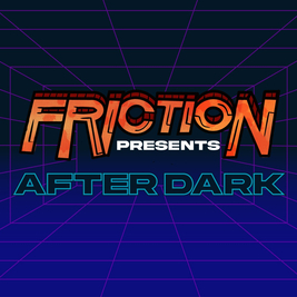 Friction Presents
