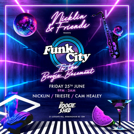 Nicklin & Friends Presents FUNK CITY