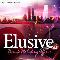 Elusive: The Bank Holiday Affair